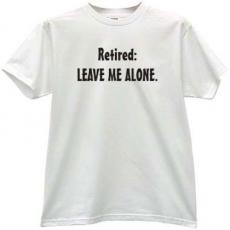 Leave Me Alone Cool T-shirt