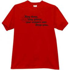 Our snipers can drop you! Cool T-shirt in red