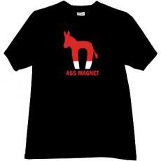 ASS Magnet Funny Political T-shirt