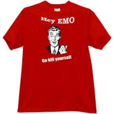 Hey EMO Go Kill Yourself Funny T-shirt