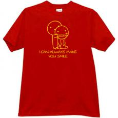 I can always make you smile Funny T-shirt in red