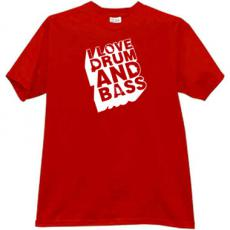 I love Drum and Bass Music T-shirt in red